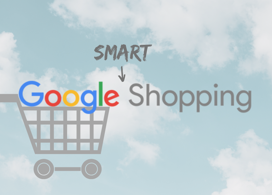 Google's Smart Shopping Campaigns
