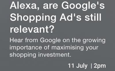 "Webinar: ""Alexa, are Google's Shopping Ads still relevant?"""